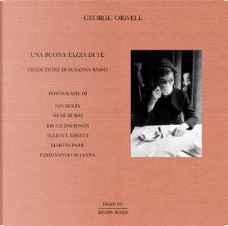 Una buona tazza di tè by George Orwell