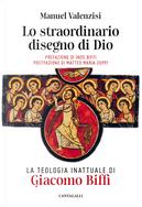 Lo straordinario disegno di Dio. La teologia inattuale di Giacomo Biffi by Manuel Valenzisi