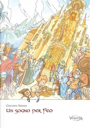 Un sogno per Feo by Giacomo Sances