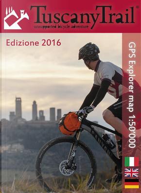 Tuscany trail. Mappa del percorso bikepacking. Trail map by Massimo Gherardi, Matteo Brusa