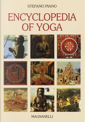 Encyclopedia of yoga by Stefano Piano
