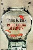 Radio libera Albemuth by Philip K. Dick