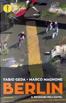 Il richiamo dell'Havel. Berlin. Vol. 5 by Fabio Geda, Marco Magnone
