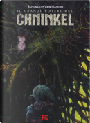 Il grande potere del Chninkel:Il comandamento-Il prescelto-Il giudizio by Grzegorz Rosinski, Jean Van Hamme