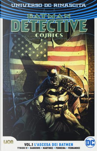Universo DC. Rinascita. Batman. Detective comics. Vol. 1: L' ascesa dei batmen