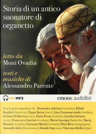 Storia di un suonatore di organetto letto da Moni Ovadia. Audiolibro. CD Audio formato MP3 by Alessandro Parente