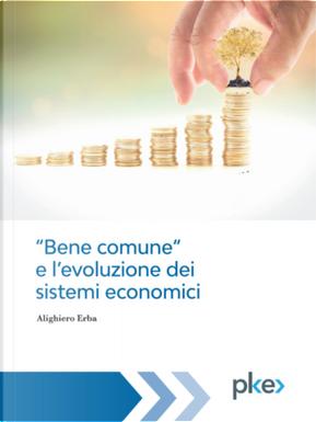 «Bene comune» e l'evoluzione dei sistemi economici