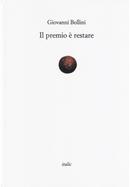 Il premio è restare by Giovanni Bollini