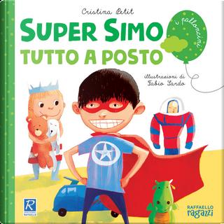 Super Simo tutto a posto by Cristina Petit