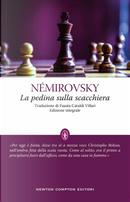 La pedina sulla scacchiera by Irène Némirovsky