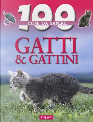 Gatti e gattini by Steve Parker