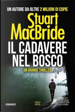 Il cadavere nel bosco by Stuart MacBride