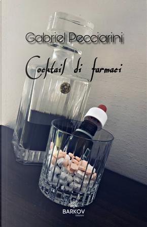 Cocktail di farmaci by Gabriel Pecciarini