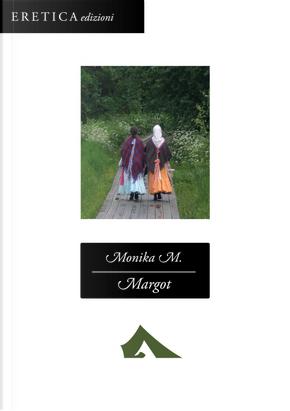Margot by Monika M.