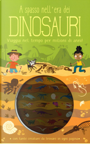 A spasso nell'era dei dinosauri by Timothy Knapman
