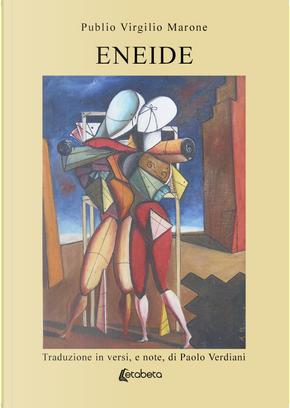 Eneide by Publio Virgilio Marone