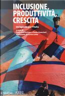 Inclusione, produttività, crescita. Un'agenda per l'Italia