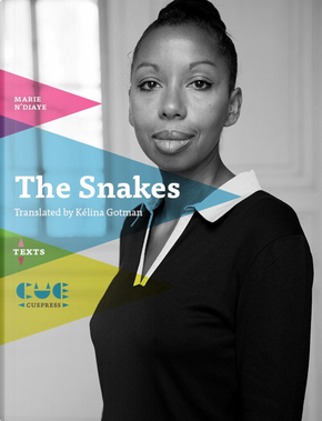 The snakes by Marie NDiaye