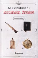 Le avventure di Robinson Crusoe by Daniel Defoe