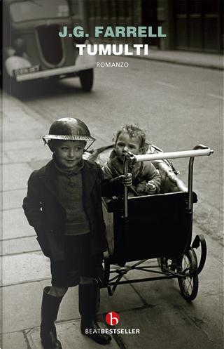 Tumulti by James Gordon Farrell