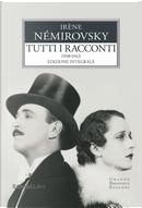 Tutti i racconti. Vol. 2: 1938-1942 by Irène Némirovsky