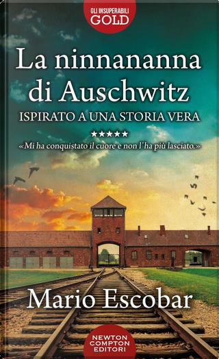 La ninnananna di Auschwitz by Mario Escobar