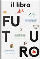 Il libro del futuro by César Sánchez, Joana Carro