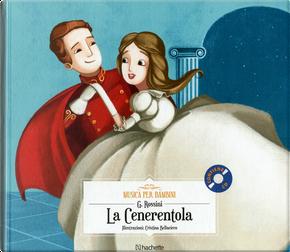 La Cenerentola by Gioachino Rossini