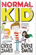 Normal kid by Chris Smith, Greg James