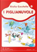 I piglianuvole by Giulia Cocchella