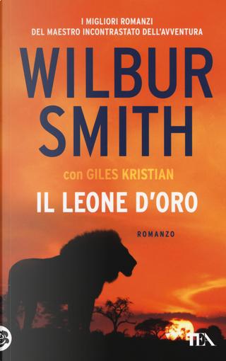 Il leone d'oro by Giles Kristian, Wilbur Smith