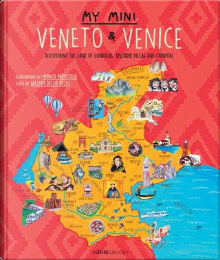 My mini Veneto & Venezia. Alla scoperta della terra delle gondole, delle grandi ville e del carnevale. Ediz. inglese by Russo William Dello