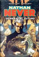 Nathan Never. Odissea nel futuro by Antonio Serra, Mario Alberti