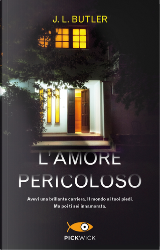 L'amore pericoloso by J. L. Butler