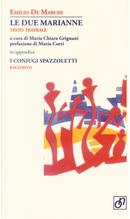 Le due Marianne. In appendice: I coniugi Spazzoletti by Emilio De Marchi