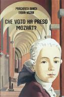 Che voto ha preso Mozart? by Fabian Negrin, Margherita Bianca