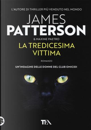 La tredicesima vittima by James Patterson, Maxine Paetro