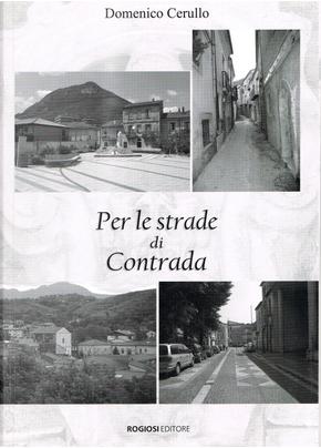 Per le strade di Contrada by Domenico Cerullo