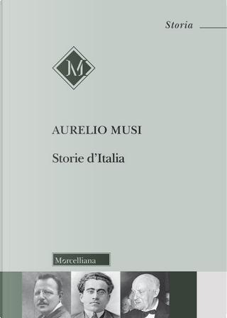 Storie d'Italia by Aurelio Musi