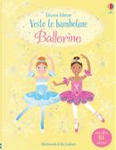 Ballerine. Vesto le bamboline. Con adesivi by Fiona Watt