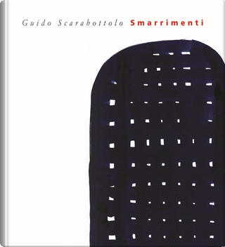 Smarrimenti by Guido Scarabottolo