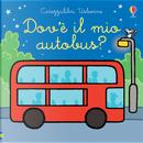 Dov'è il mio autobus? by Fiona Watt