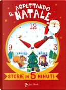 Aspettando il Natale. Storie in 5 minuti by Olivier Dupin