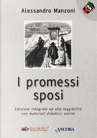 I promessi sposi. Ediz. ad alta leggibilità by Alessandro Manzoni