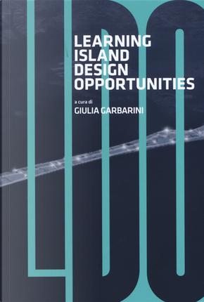L.I.D.O. Learning island design opportunities. Scenari sostenibili per il Lido di Venezia