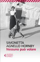 Nessuno può volare by George Hornby, Simonetta Agnello Hornby