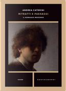 Ritratti e paesaggi. Il romanzo moderno by Andrea Caterini