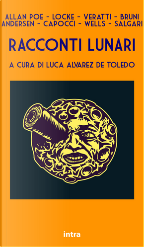 Racconti lunari. Da Edgar Allan Poe a H.G. Wells ed Emilio Salgari