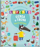 Viva le vacanze! Lupetto cerca e trova. Amico Lupo by Orianne Lallemand