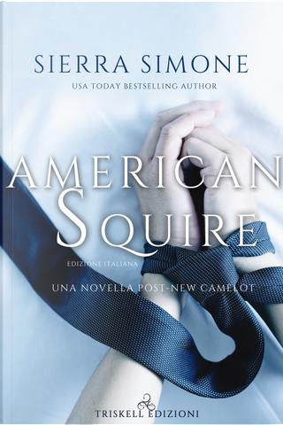 American squire by Sierra Simone
